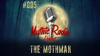 Episode #005 - The Mothman | Paranormal, Unexplained, Podcast (made With Spreaker)