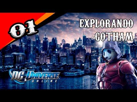 DC UNIVERSE ONLINE (GRÁTIS) #01 - EXPLORANDO GOTHAM CITY!!!