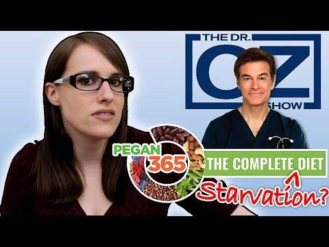 Dr. Oz's Pegan 365 Diet: Paleo + Vegan = An 800-Calorie Starvation Diet?!