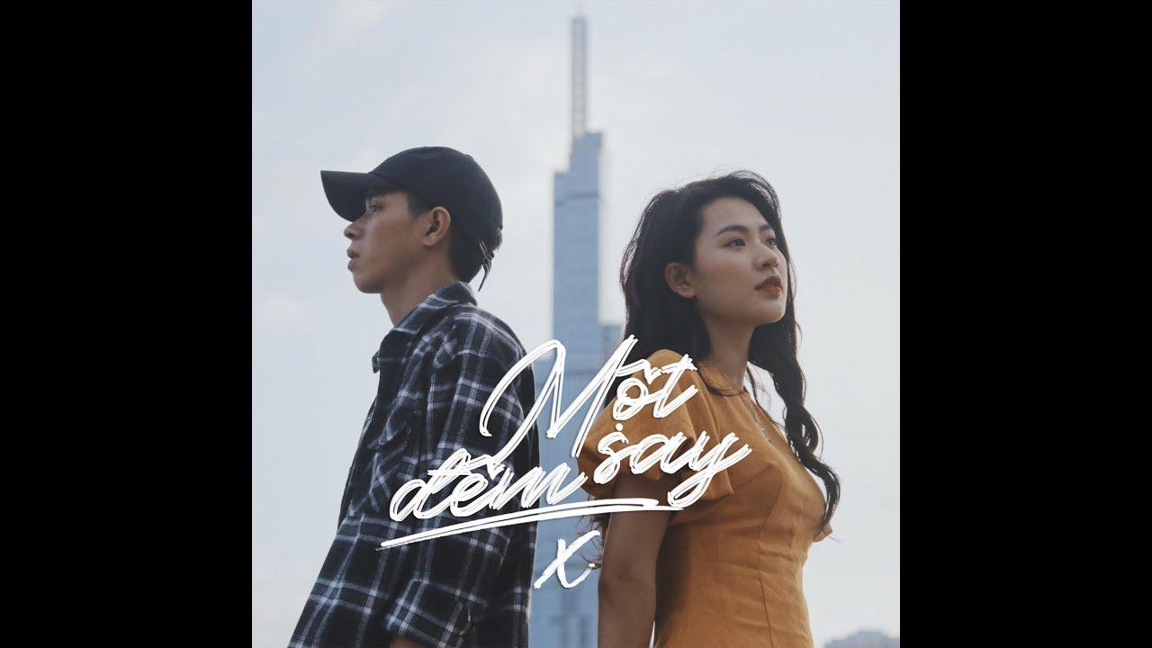 Thịnh Suy - MỘT ĐÊM SAY (X) | Official Music Video