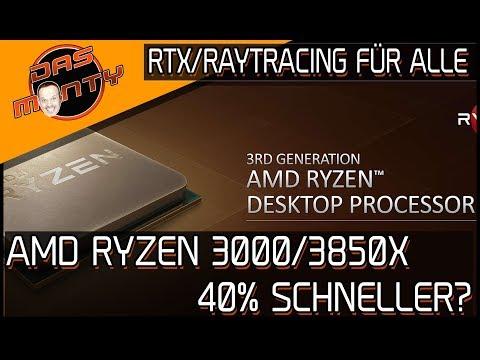 AMD Ryzen 3000/3850X 40% schneller? | Raytracing/RTX für alle | DasMonty