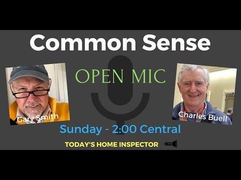 Sunday OPEN MIC - Common Sense Inspections