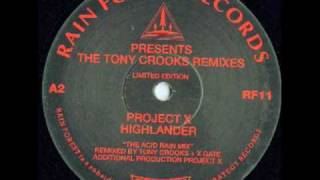 Project X - Highlander (The Acid Rain Mix)
