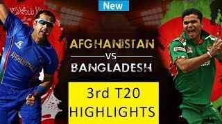 Afghanistan vs Bangladesh Highlights   3rd T20    2018    best t20 match