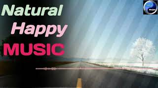 (No-Copyright) Creek Wihstle-Steve Adams Natureal Happy Music Mp3 Free Download and Use