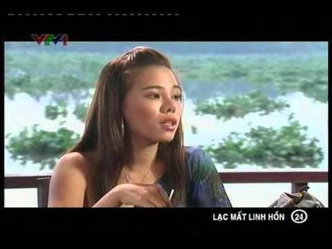 Phim Việt Nam - Lạc mất linh hồn - Tập 24 - Lac mat linh hon - Phim Viet Nam