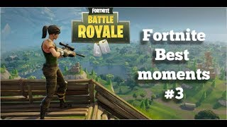 Fortnite Best Moments #3