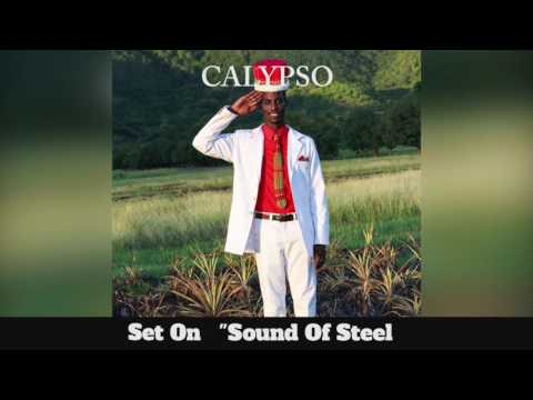(Antigua Carnival 2016 Calypso Music) Set On - Sound Of Steel