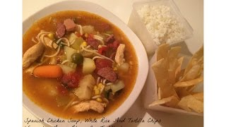 Spanish Chicken Soup, White Rice And Tortilla Chips.. (sancocho, Arroz Blanco Con Tortillas)