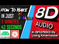 How to Make 8D Audio In Android/IOS With Kinemaster.
