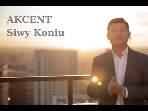 Akcent - Siwy Koniu (Wersja 2016)