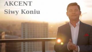 Akcent - Siwy Koniu (2016) (Audio)