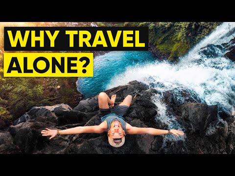 The Benefits Of SOLO TRAVELING (It Changed My Life!)