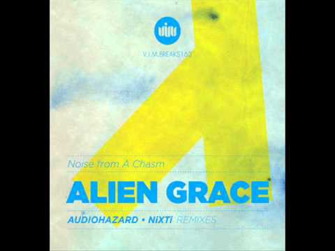 Alien Grace - Noise From A Chasm (Nixti Remix) (Melodic Dubstep 2012)