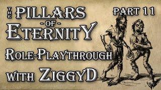 Pillars of Eternity Role-playthrough w/ ZiggyD: Ep.11 - East Lies Death & Undeath