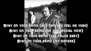 SPM- Stay On Your Grind (Lyrics)