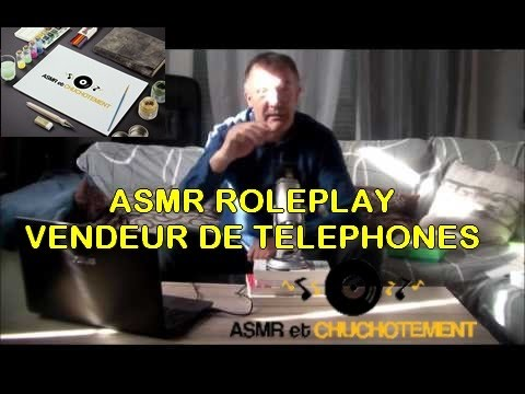 ASMR français - roleplay - vendeur de telephones portables