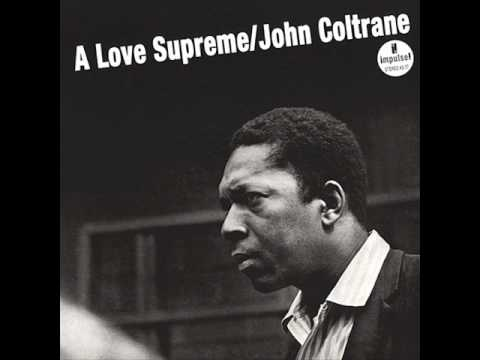 A Love Supreme, Pt. 2 - Resolution - YouTube