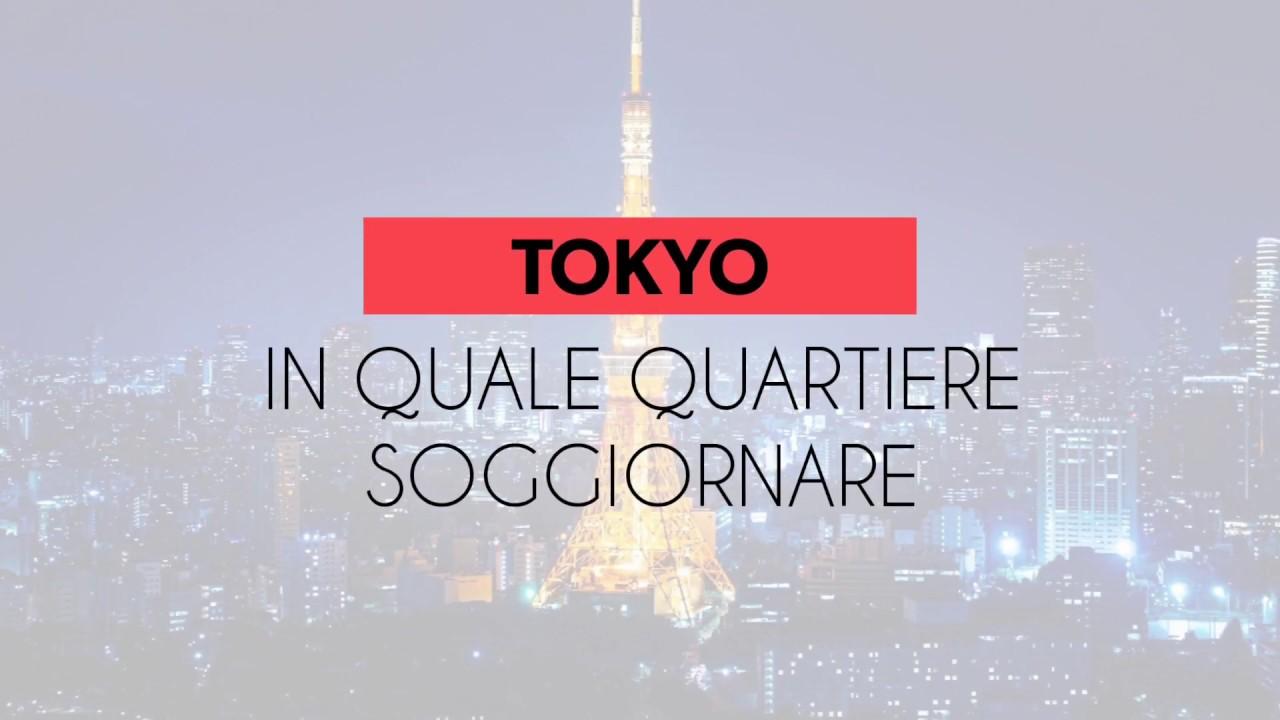 TOKYO , DOVE SOGGIORNARE .