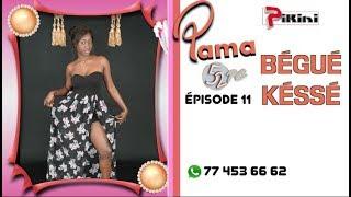 Pama 52 PC - épisode 11 : Bégué Késsé
