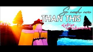 [BACKUPS NEEDED] So Much More Than This-Grace VanderWaal || Roblox Collaboration