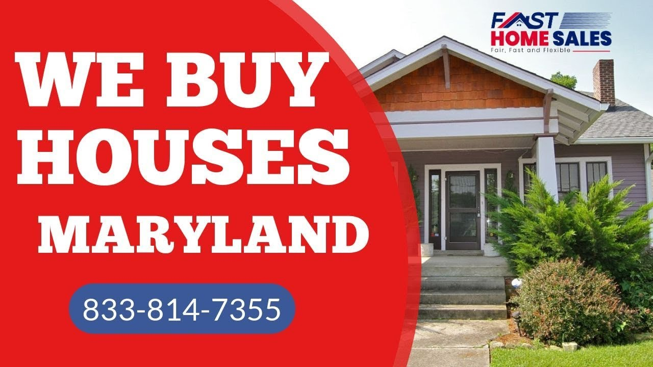 We Buy Houses Maryland - CALL 833-814-7355