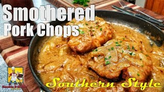 Southern Smothered Pork Chops and Gravy | #SoulFoodSunday