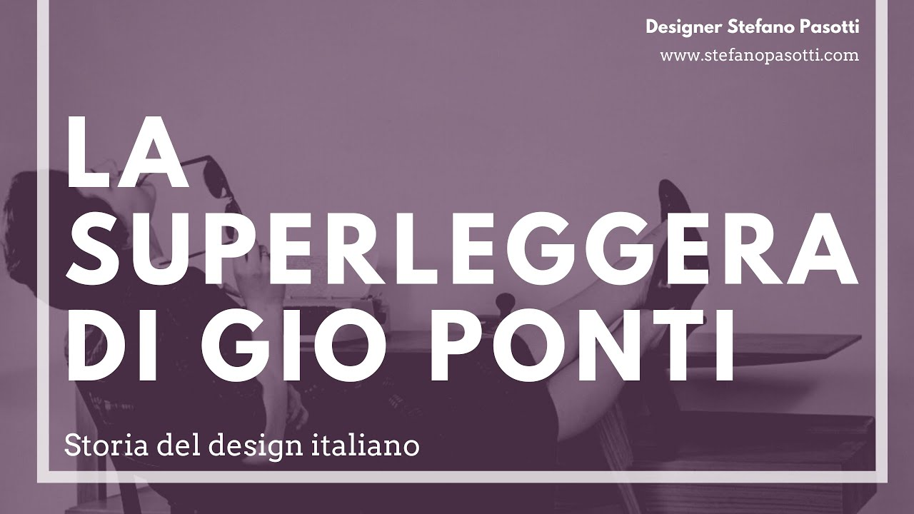 La Superleggera di Gio Ponti | Design italiano
