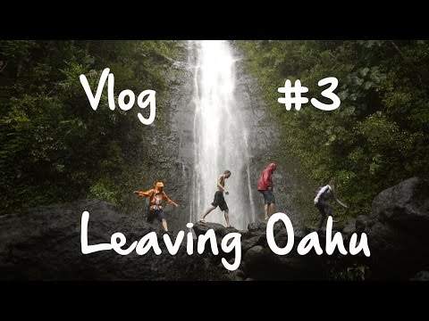 Vlog #3 Before Leaving Oahu