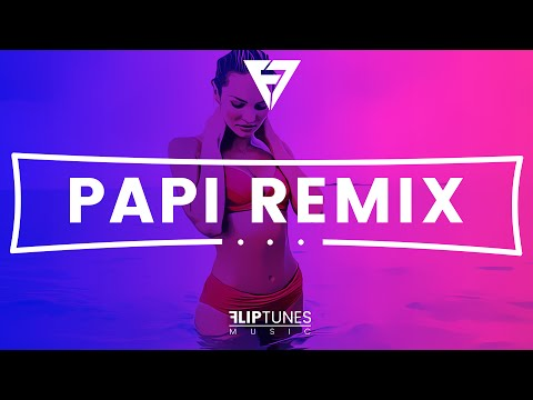 "John Hart x Baby Bash | ""Papi"" Remix | RnBass 2016 | FlipTunesMusic™"