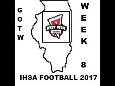 Deepdishfootball.com Coach Big Pete's IHSA Games Of The Week For Week 8 2017