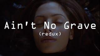 Ain't No Grave (redux) | Person of Interest