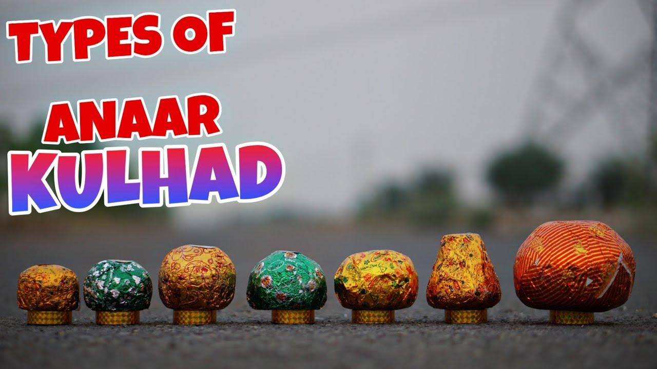 TYPES OF KULHADD ANAAR  TESTING