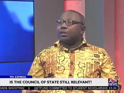 Is the council of state still relevant - PM Express on Joy News (28-2-17)