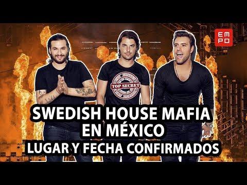 SWEDISH HOUSE MAFIA EN MÉXICO 2019: LUGAR Y FECHA CONFIRMADOS 2018-2019 Mp3
