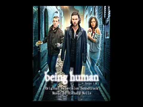 Being Human Tv Soundtrack- Richard Wells Part One.
