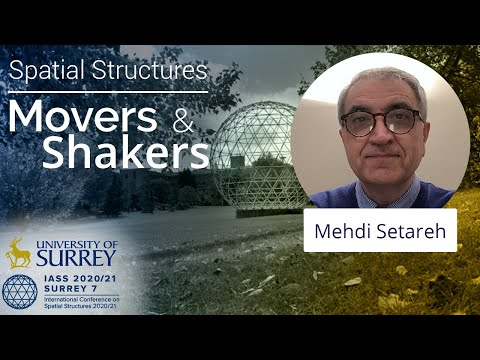 Play video: 'Spatial Structures; Movers and Shakers' - with Mehdi Setareh