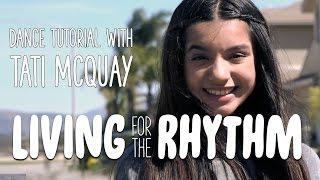 "L2M - ""Living For The Rhythm"" - [Dance Tutorial with Tati McQuay]"