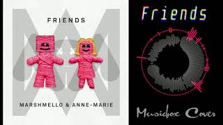 [Music box Cover] Marshmello & Anne-Marie - FRIENDS