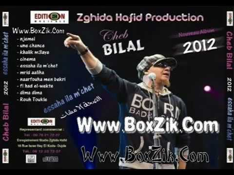 nouvel album cheb bilal 2012 saha ila mchat