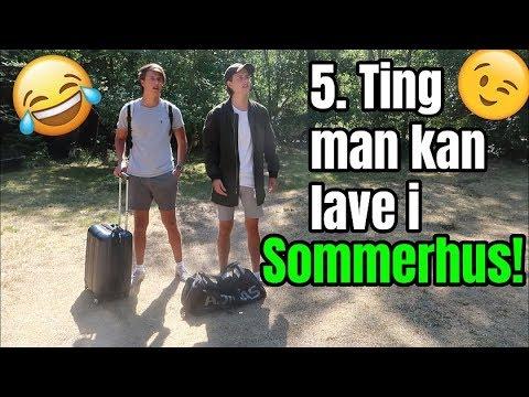 5 Ting Du Kan Lave I Sommerhus!