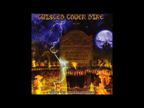 Twisted Tower Dire - Crest Of The Martyrs (full Album)