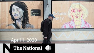 WATCH LIVE: The National for Wednesday, April 1 — 3 more months of lockdown; Protective gear run low