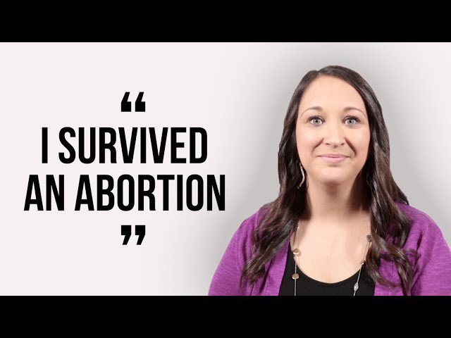 Abortion Survivor Shares Her Story