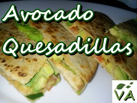 Avocado Quesadillas | Vegan & Gluten Free Recipe | Vegan Acres