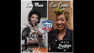 Eva Evans & Yung Musa Gets Live with We Got That!