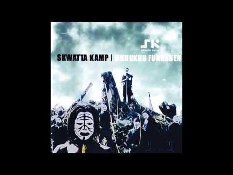 Skwatta Kamp - Umoya