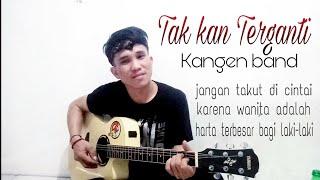 KANGEN BAND Tak Kan Terganti cover by jamino doy kangen
