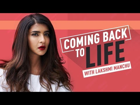Coming Back to Life - With Lakshmi Manchu Teaser