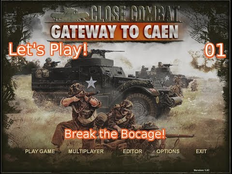 Let's Play Close Combat: Gateway to Caen 1 |